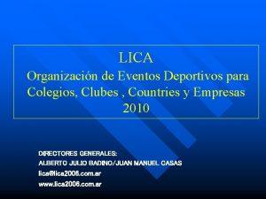 LICA Organizacin de Eventos Deportivos para Colegios Clubes