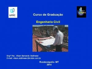 Curso de Graduao Engenharia Civil Eng Msc Vilson