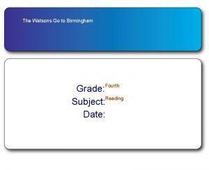 The Watsons Go to Birmingham Fourth Grade Reading