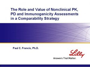 The Role and Value of Nonclinical PK PD