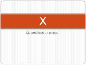 X Matemticas en galego 2 Matemticas Xeometra puras