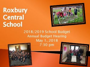 Roxbury Central School 20182019 School Budget Annual Budget