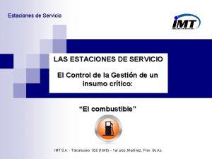 Estaciones de Servicio LAS ESTACIONES DE SERVICIO El