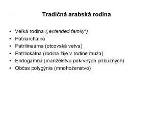 Tradin arabsk rodina Vek rodina extended family Patriarchlna
