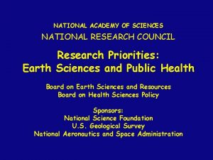 NATIONAL ACADEMY OF SCIENCES NATIONAL RESEARCH COUNCIL Research
