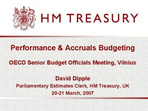 Performance Accruals Budgeting OECD Senior Budget Officials Meeting