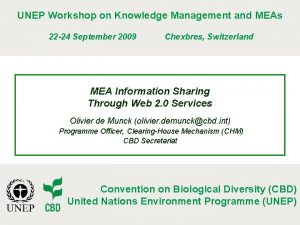 UNEP Workshop on Knowledge Management and MEAs 22
