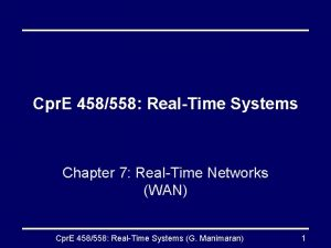 Cpr E 458558 RealTime Systems Chapter 7 RealTime