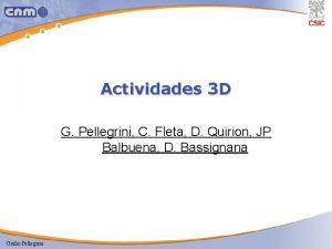 Actividades 3 D G Pellegrini C Fleta D