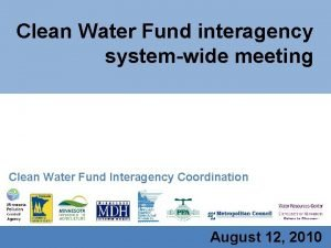 Clean Water Fund interagency systemwide meeting Clean Water