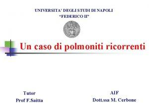 UNIVERSITA DEGLI STUDI DI NAPOLI FEDERICO II Un