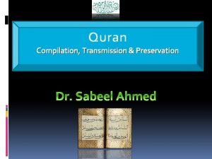Quran Compilation Transmission Preservation What Is the Quran