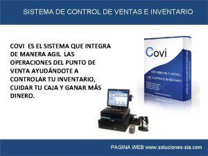 SISTEMA DE CONTROL DE VENTAS E INVENTARIO COVI