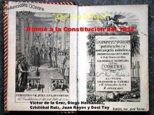 Qu viva la Pepa Himno a la Constitucin