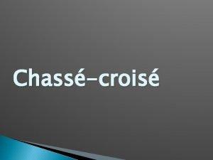 Chasscrois Questce que la TRANSPOSITION Cest un procd