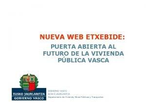 NUEVA WEB ETXEBIDE PUERTA ABIERTA AL FUTURO DE