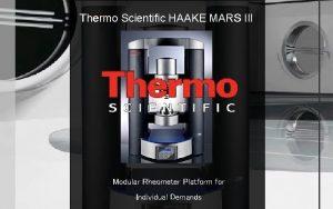 Thermo Scientific HAAKE MARS III Modular Rheometer Platform