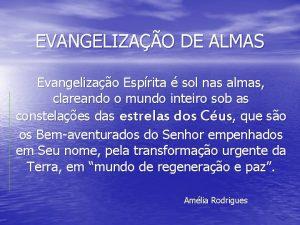 EVANGELIZAO DE ALMAS Evangelizao Esprita sol nas almas