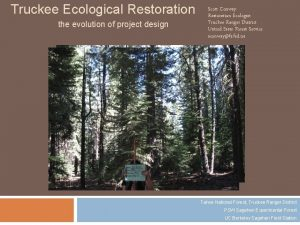 Truckee Ecological Restoration the evolution of project design