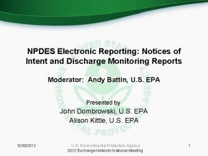 NPDES Electronic Reporting Notices of Intent and Discharge