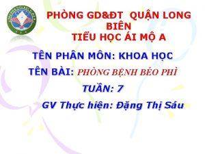 PHNG GDT QUN LONG BIN TIU HC I