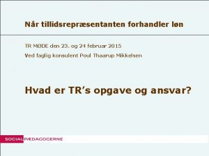 Nr tillidsreprsentanten forhandler ln TR MDE den 23