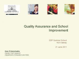 Quality Assurance and School Improvement SDP Summer School