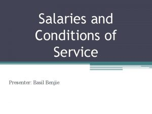 Salaries and Conditions of Service Presenter Basil Benjie