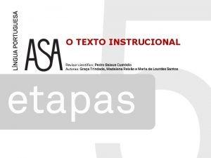 O TEXTO INSTRUCIONAL O texto instrucional destinase a
