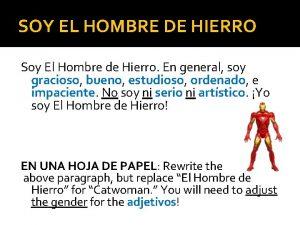 SOY EL HOMBRE DE HIERRO Soy El Hombre