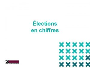 lections en chiffres Question denqute Questce qui distingue