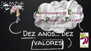 Agrupamento de Escolas de Pinhal de Frades Dez