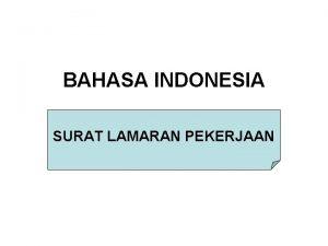 BAHASA INDONESIA SURAT LAMARAN PEKERJAAN SURAT LAMARAN PEKERJAAN