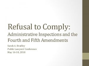 Refusal to Comply Administrative Inspections and the Fourth