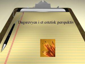 Dagsrevyen i et estetisk perspektiv Forandring i nrk