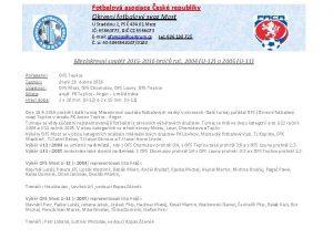 Fotbalov asociace esk republiky Okresn fotbalov svaz Most