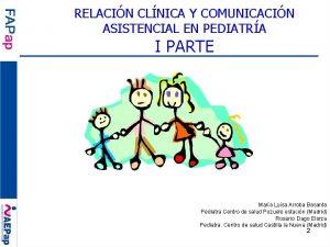 RELACIN CLNICA Y COMUNICACIN ASISTENCIAL EN PEDIATRA I