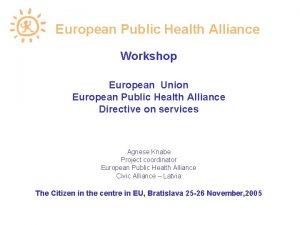 European Public Health Alliance Workshop European Union European