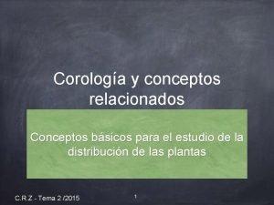 Corologa y conceptos relacionados Conceptos bsicos para el