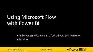 Using Microsoft Flow with Power BI As Serverless