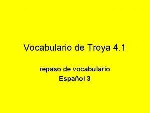 Vocabulario de Troya 4 1 repaso de vocabulario