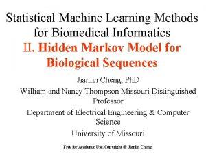 Statistical Machine Learning Methods for Biomedical Informatics II