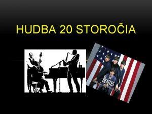 HUDBA 20 STOROIA POPULRNA HUDBA Populrna hudba v