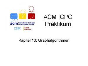 ACM ICPC Praktikum Kapitel 10 Graphalgorithmen bersicht Bume