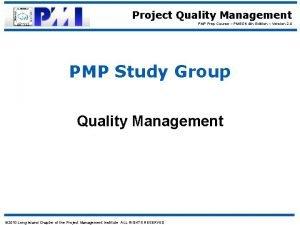 Project Quality Management PMP Prep Course PMBOK 4