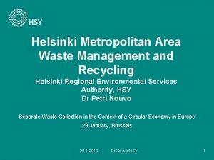 Helsinki Metropolitan Area Waste Management and Recycling Helsinki