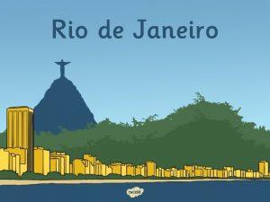 Rio de Janeiro Rio de Janeiro Where is