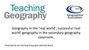 Geography in the real world successful real world