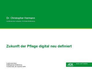 Dr Christopher Hermann Vorsitzender des Vorstandes AOK BadenWrttemberg