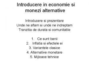 Introducere in economie si monezi alternative Introducere si